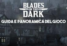 blades in the dark guida gioco e recensione gdr player guida pdf