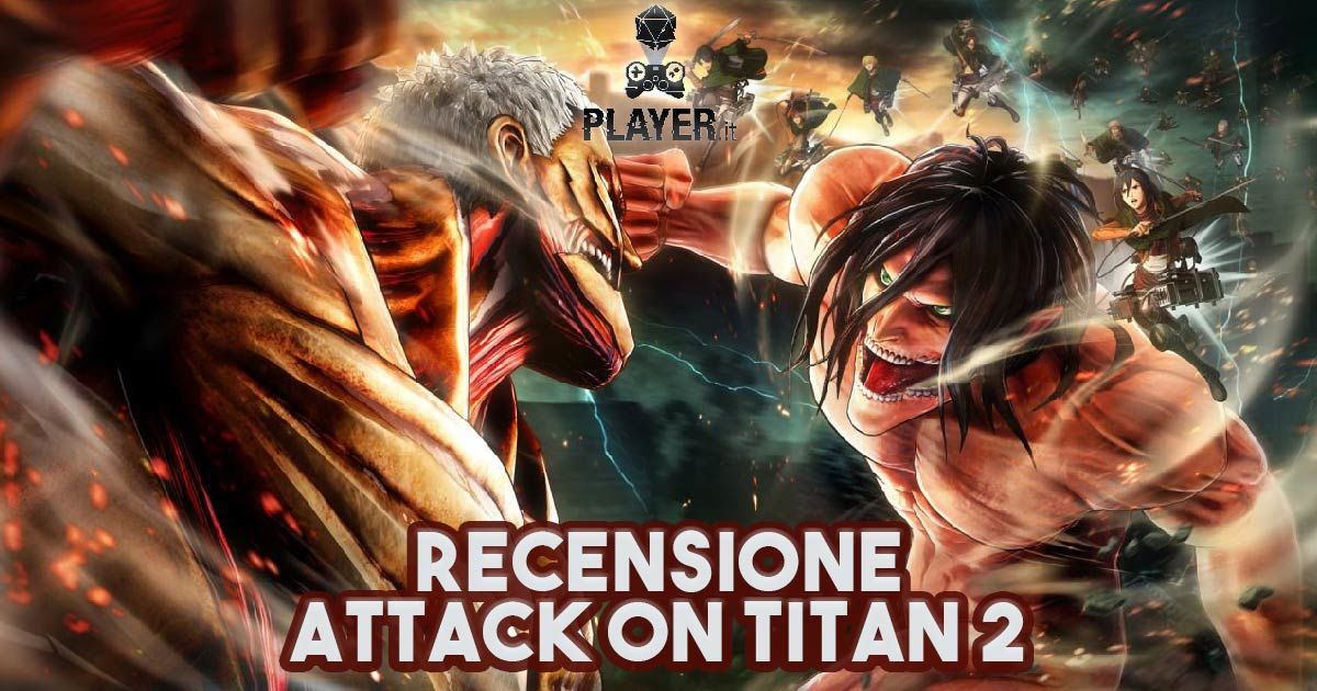 Recensione: Attack on Titan 2