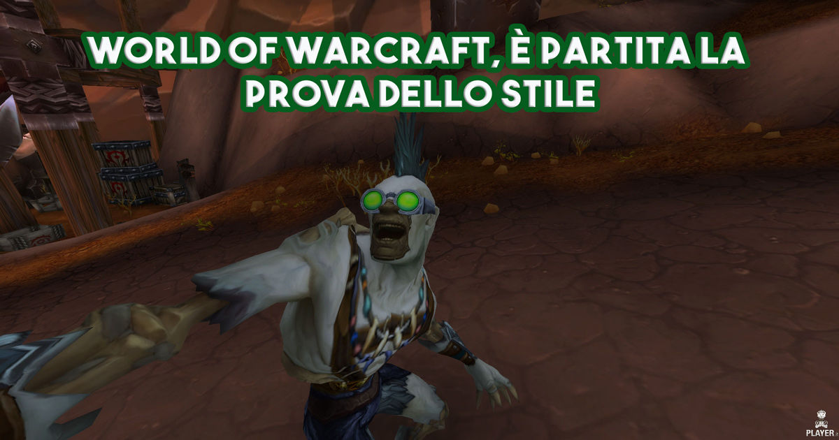 World of Warcraft, è partita la Prova dello Stile