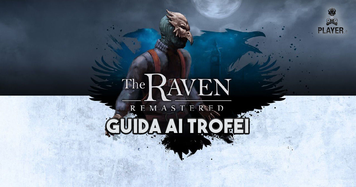 the raven remastered guida ai trofei