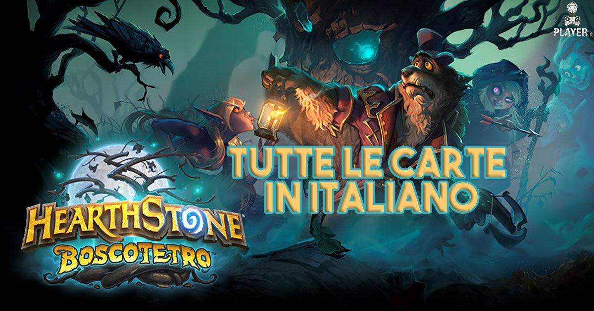 Hearthstone Boscotetro, tutte le carte in italiano