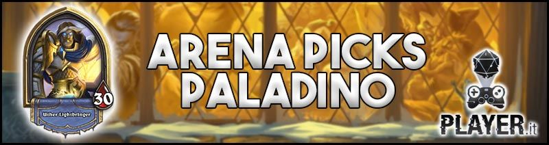 paladino hearthstone arena guida - guida arena hearthstone paladino - paladino arena