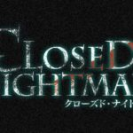 closed nightmare