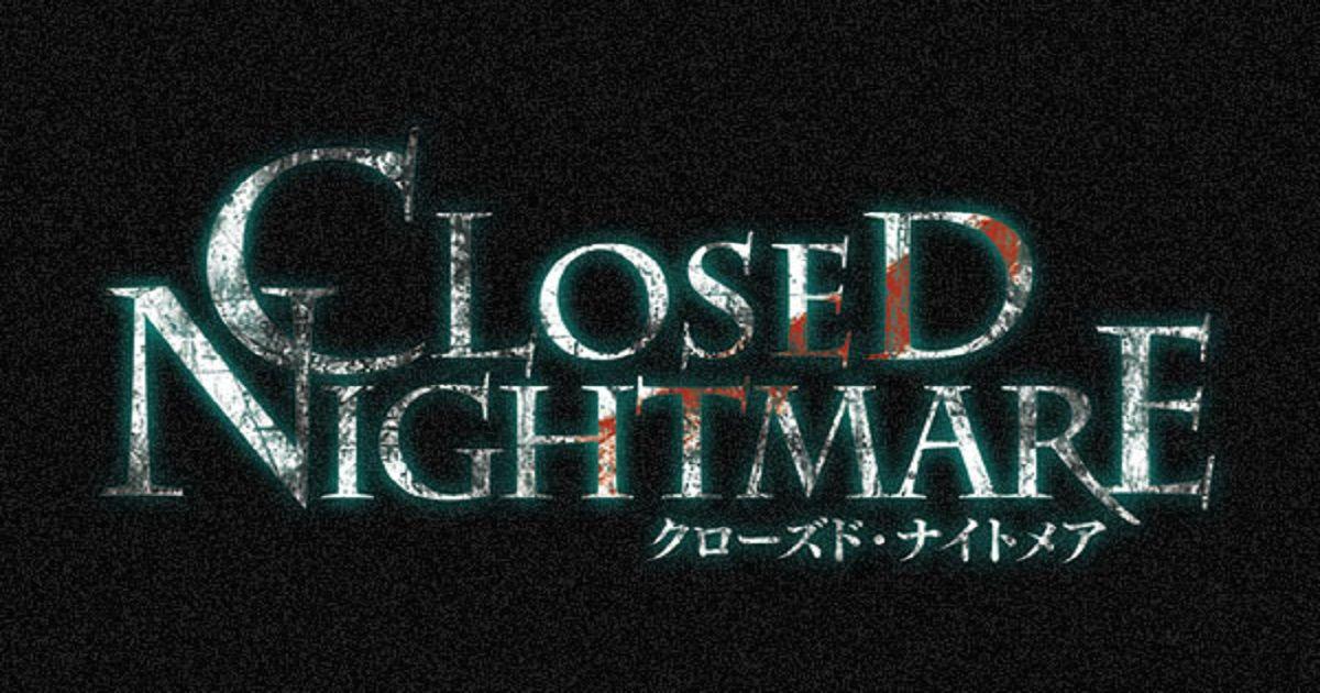 closed nightmare