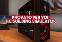 Provato per voi: PC Building Simulator