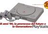 generazione anni 90 playstation