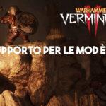 Warhammer Vermintide 2, il supporto per le Mod è live