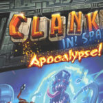 In arrivo il nuovo Clank! In! Space! Apocalipse!