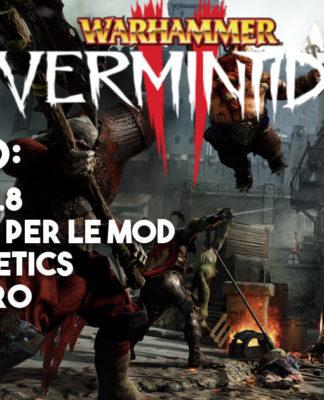 Warhammer Vermintide 2, in arrivo la patch 1.0.8 e il supporto per le mod