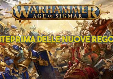 Anteprima delle nuove regole di Age of Sigmar