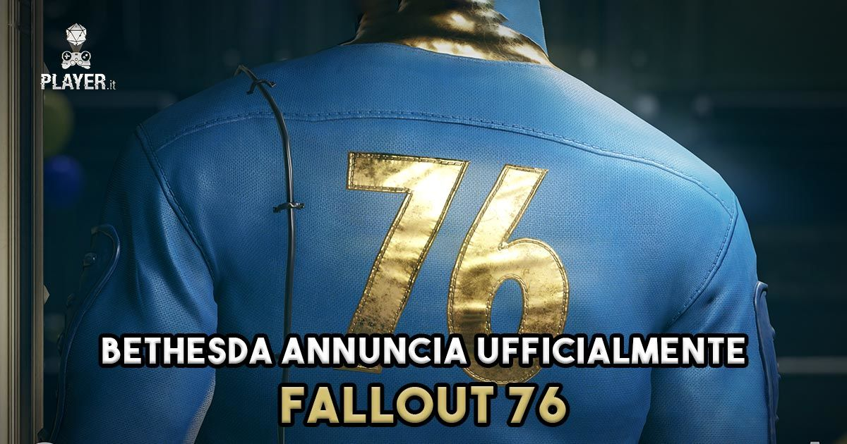 Bethesda annuncia Fallout 76