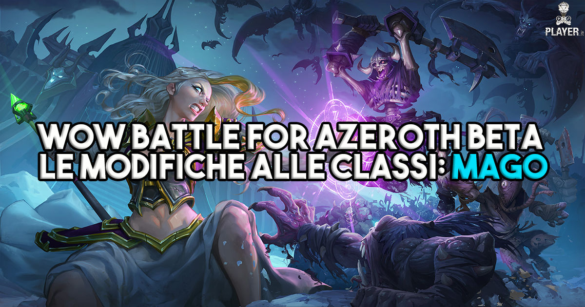 WoW Battle for Azeroth Beta - Le modifiche alle classi: Mago