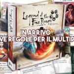 La Leggenda dei Cinque Anelli: Il Gioco di Carte, in arrivo le nuove regole per il multiplayer