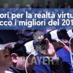 migliori visori realtà virtuale