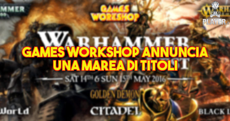 Games Workshop annuncia una marea di titoli