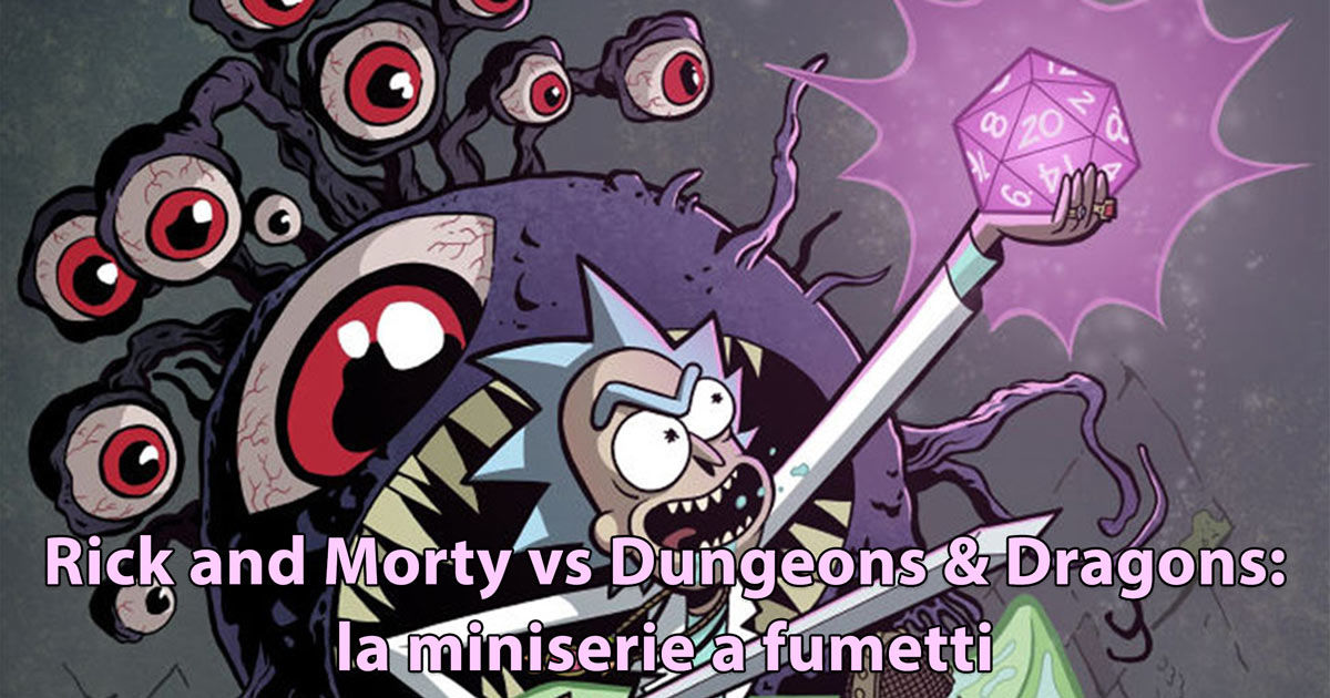 Rick and Morty dungeons and dragons serie a fumetti