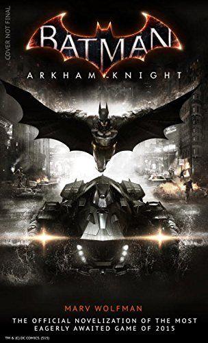 batman-arkham-knight-libro-the-official-novelization