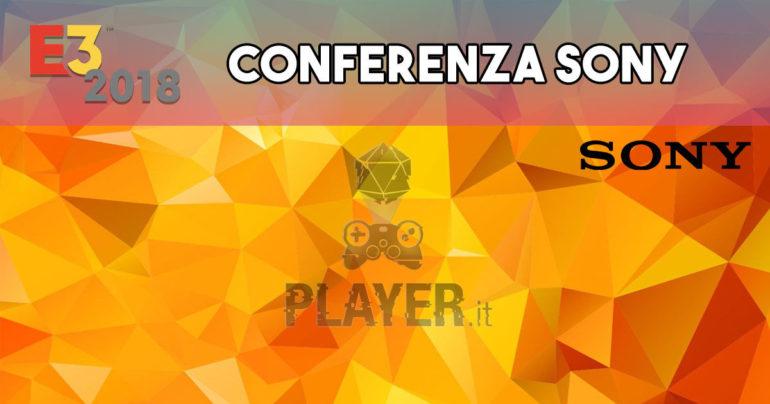 conferenza sony e3 2018 recap