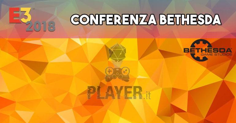 E3 2018 Conferenza Bethesda: tutti i dettagli minuto per minuto