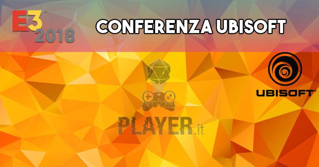 conferenza ubisoft E3 2018 recap