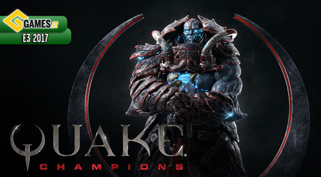 e3-2017-quake-champions