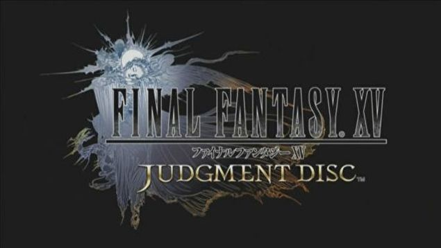 final-fantasy-xv-annunciata-demo-judgment-disc