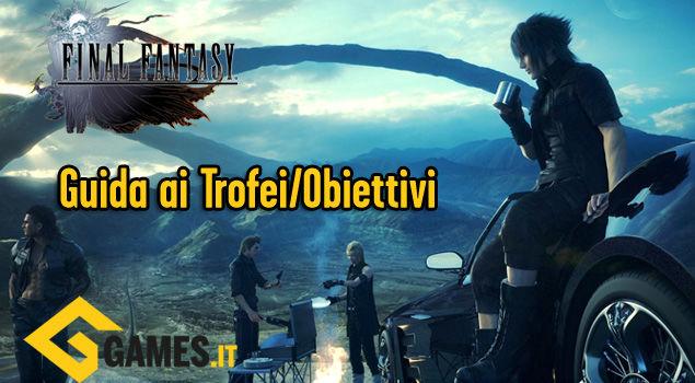 final-fantasy-xv-guida-trofei-obiettivi