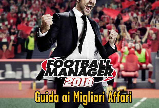 football-manager-2018-affari-migliori