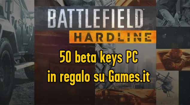 CODICI PC PER LA BETA DI BATTLEFIELD HARDLINE
