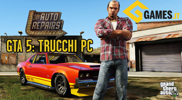 TRUCCHI PC GTA 5