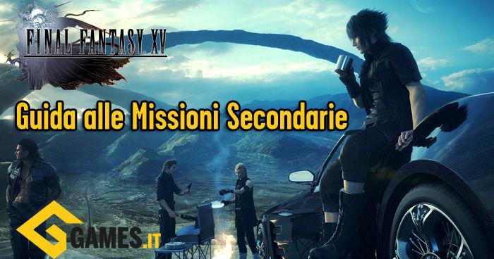 guida-missioni-secondarie-ff-xv
