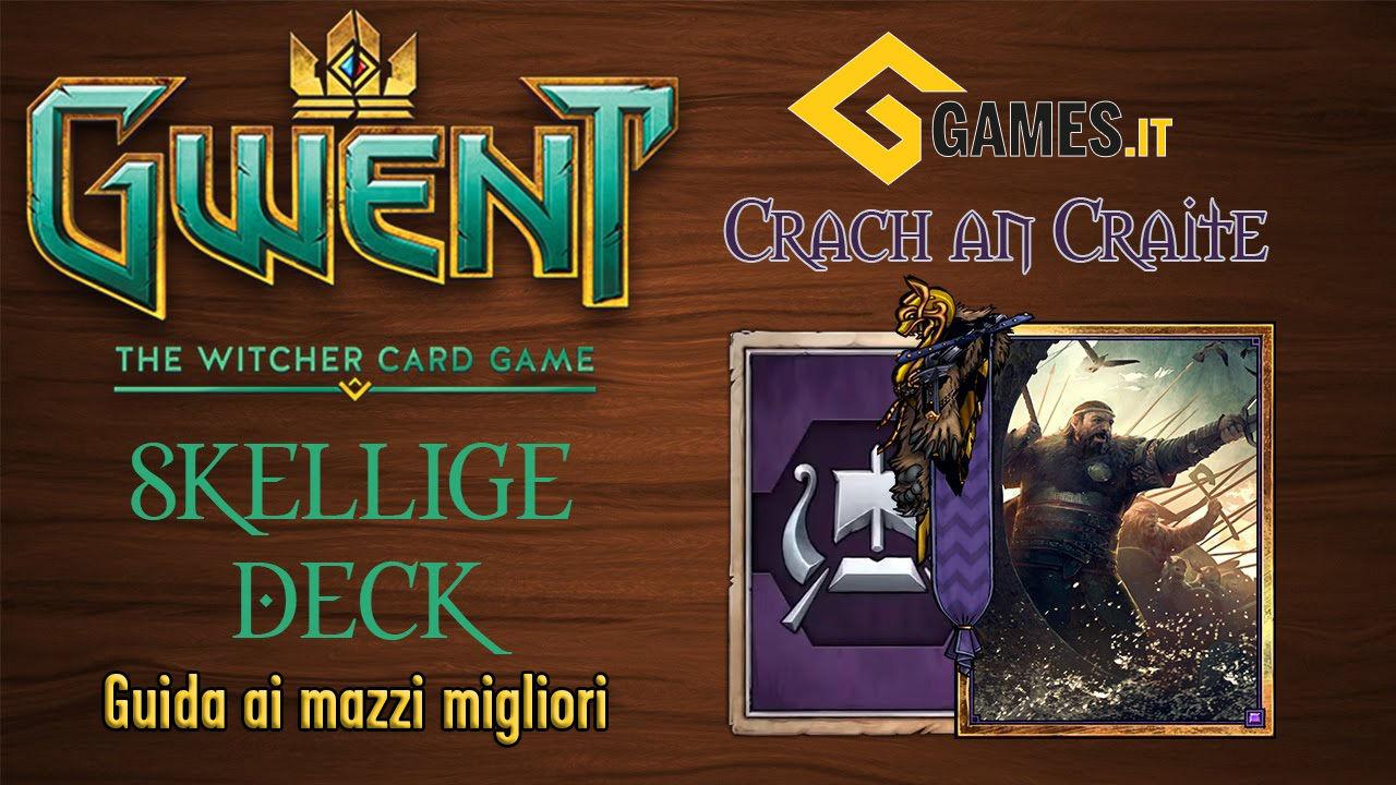 gwent-skellige-deck-mazzo-migliore