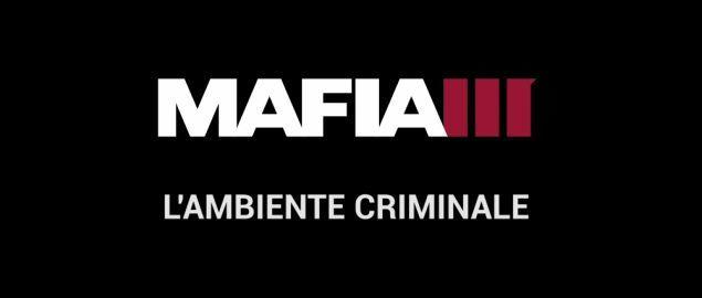 mafia-iii-organizzazione-criminale-video