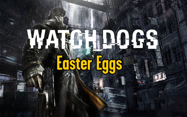 WATCH DOGS GUIDA EASTER EGGS