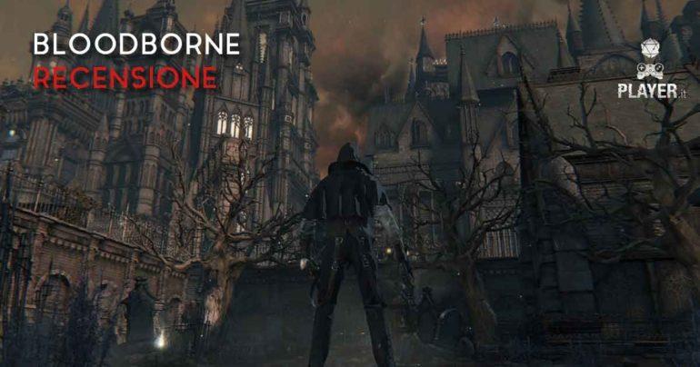 bloodborne recensione player