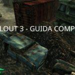 fallout 3 guida completa