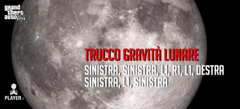 gta 5 trucco gravità lunare