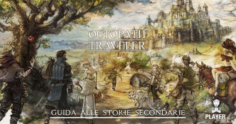 octopath traveler guida soluzione alle storie secondarie