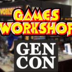 Ecco i giochi della Games Workshop presentati al Gen Con