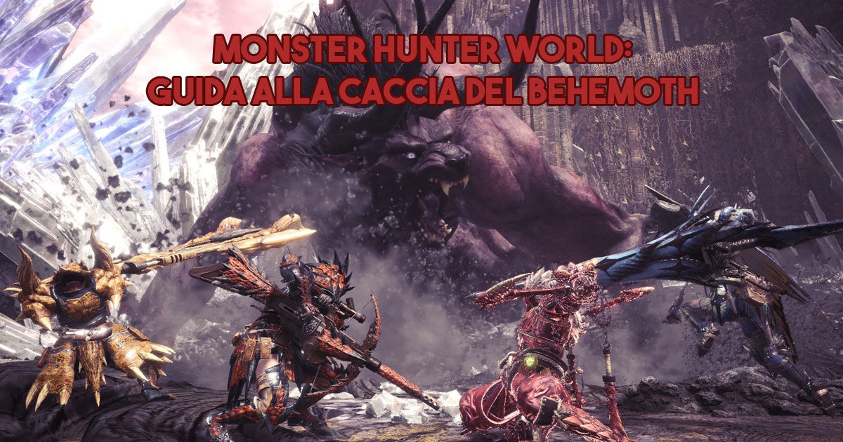 Guida - caccia - Behemoth - armatura - guida behemoth - caccia - MHW - Monster hunter world - FF - Final Fantasy XIV - collaborazione - collaboration - Meteor - Meteora