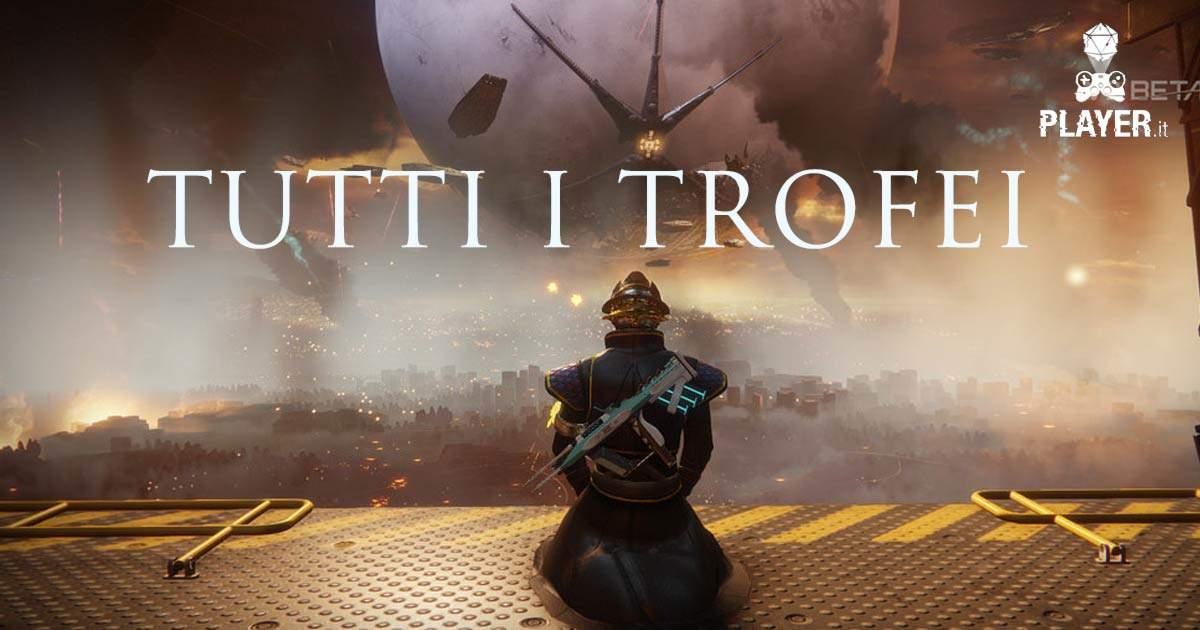 Tutti i trofei di Destiny 2