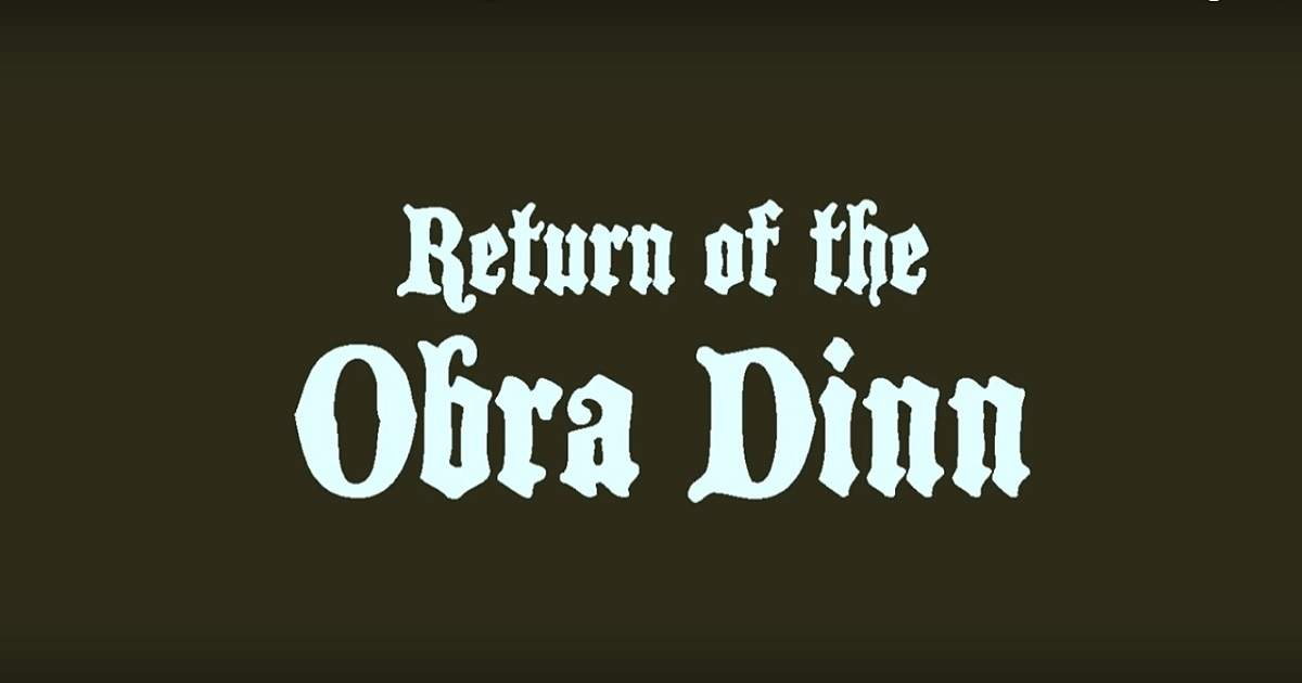 return of the obra dinn trailer