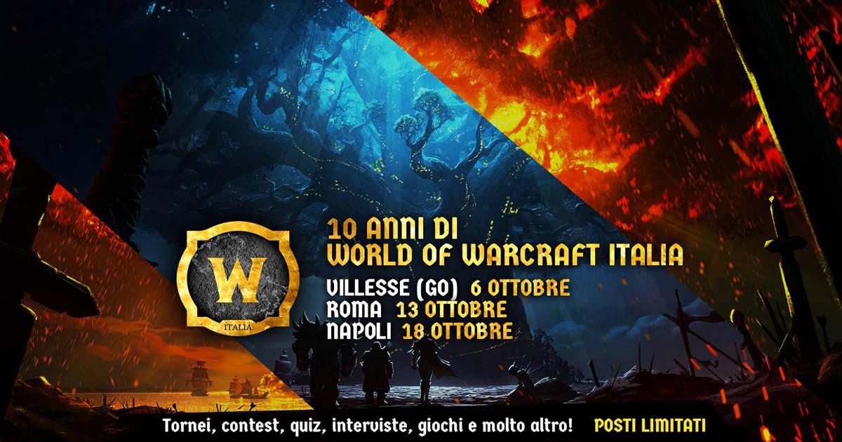 Tanti auguri Comunità! World of Warcraft - Italia compie 10 anni e organizza dei raduni leggendari