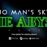 No Man's Sky The Abyss aggiornamento