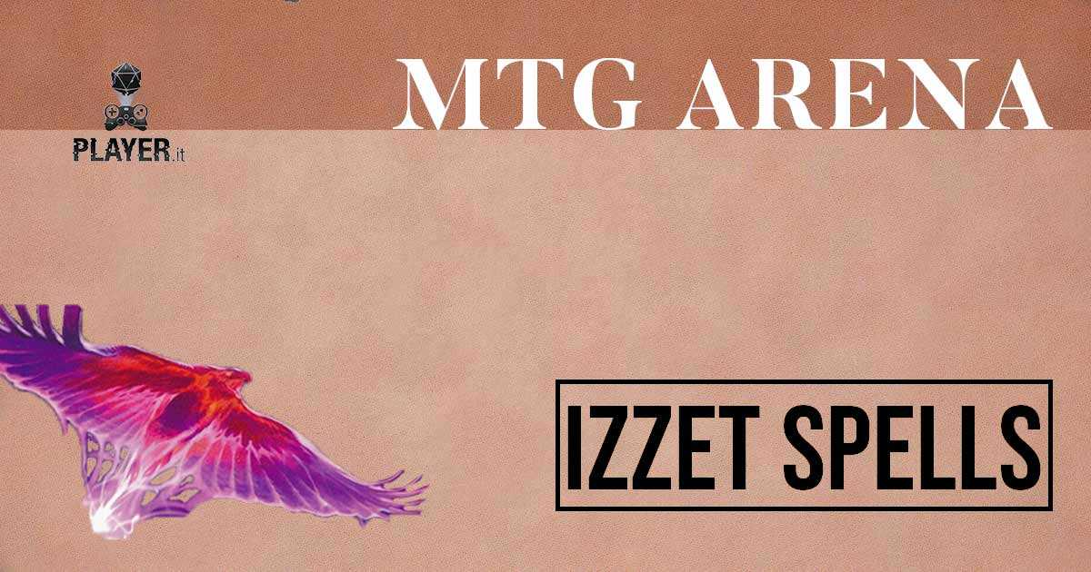 MTG Arena Mazzo Izzet Spells