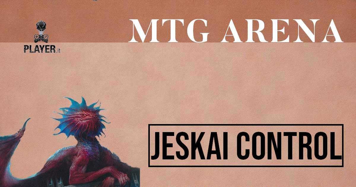 Lista mazzi MTG Arena Jeskai COntrol