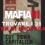 Mafia 3 dove trovare tutti i poster Propaganda