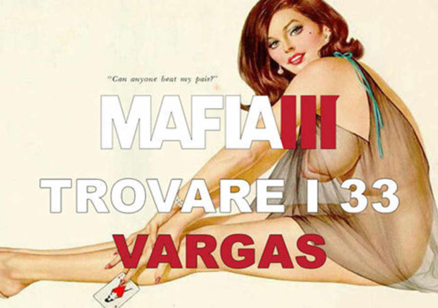 Mafia 3 dove trovare i 33 poster di Vargas