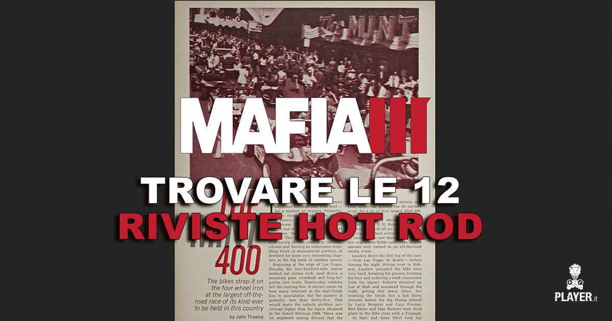 Mafia 3 dove trovare tutte le riviste Hot Road