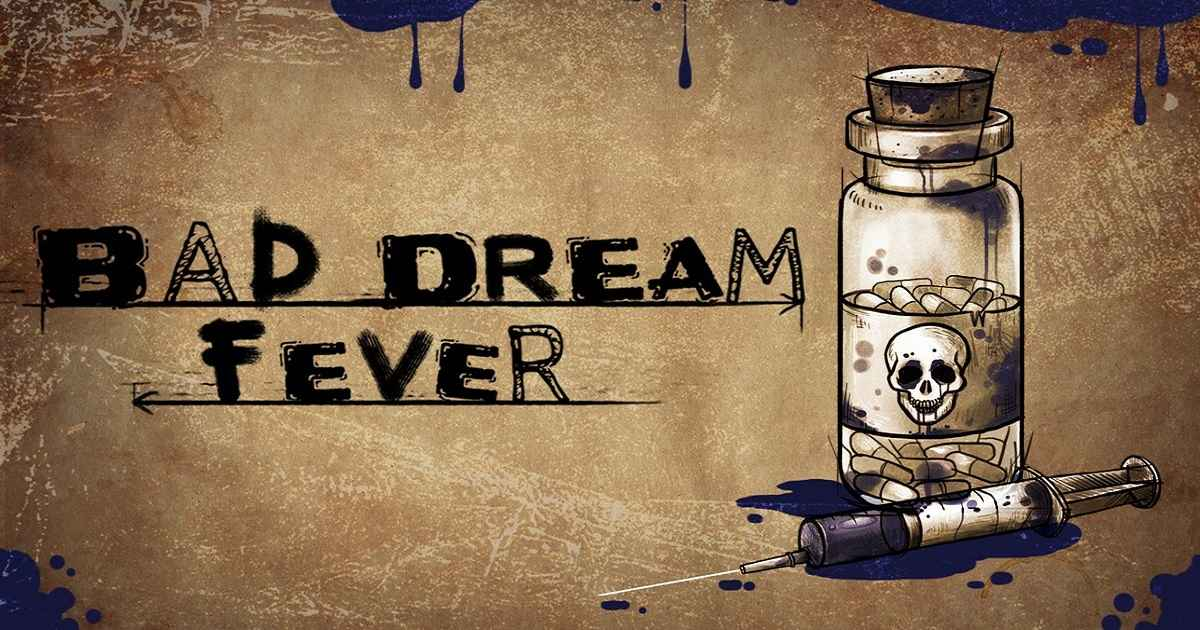 la recensione di bad dream: fever